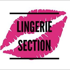 Other - Lingerie Section